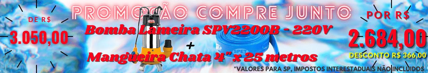 Promo compre Junto SPV2200B + Mangueira 4x25